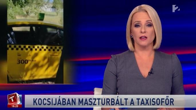 Bekerült a híradóba egy önkielégítést végző budapesti taxis