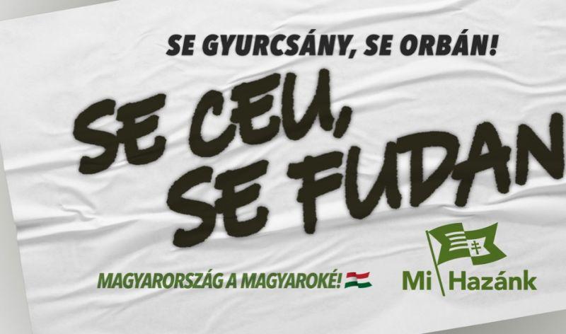 Se Gyurcsány, se Orbán, se CEU, se Fudan! – Óriásplakát-kampányt indított a Mi Hazánk